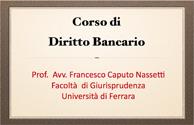 Francesco caputo Nassetti  - Corso Diritto Bancario